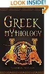 Greek Mythology: Gods, Heroes And The...