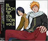 RADIO DJCD[BLEACH��B��STATION]VOL.2