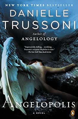 Angelopolis: A Novel (Angelology Series Book 2)