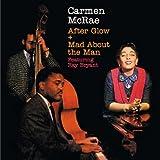 echange, troc Carmen Mcrae - After Glow + Mad About Man