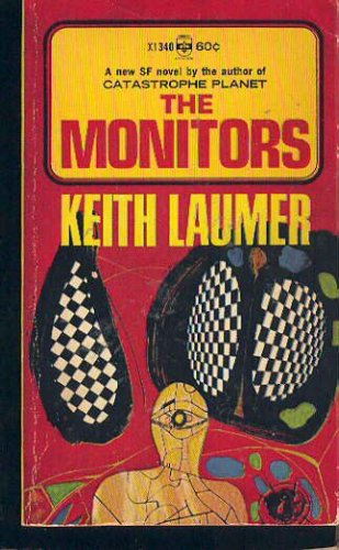 The Monitors, Keith Laumer