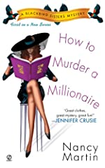 How to Murder a Millionaire: A Blackbird Sisters Mystery (The Blackbird Sisters Mystery Series Book 1)