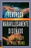 Temerosa Y Maravillosamente Diseñado (Fearfully and Wonderfully Made) (0829744282) by Yancey, Philip