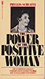 The power of the positive woman (0515045241) by Schlafly, Phyllis