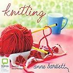 Knitting | Anne Bartlett