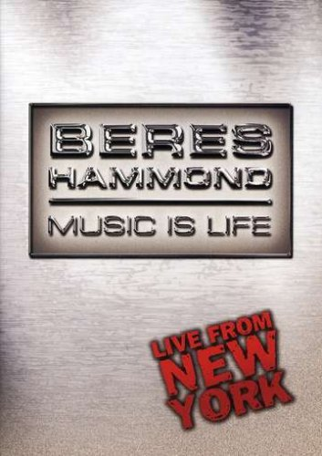 Beres Hammond: Music is Life - Live From New York