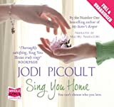 Jodi Picoult Sing You Home (Unabridged Audiobook)