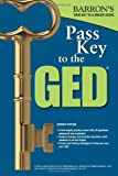 img - for Pass Key to the GED, 7th Edition (Barron's Pass Key to the Ged) book / textbook / text book