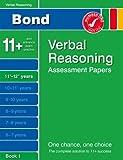 J M Bond Bond Verbal Reasoning Assessment Papers 11+-12+ years Book 1