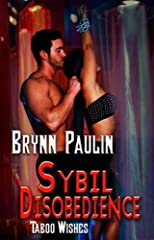 Sybil Disobedience (Taboo Wishes Series)