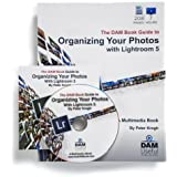 Organizing Your Photos with Lightroom 5