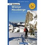 """Skitouren Wiener Hausberge - vom Wienerwald bis zum Hochschwabvon """"Csaba Sz�pfalusi"""""""
