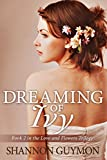 img - for Dreaming of Ivy: Book 2 in the Love and Flowers Trilogy book / textbook / text book