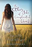 img - for The Other Side of Complicated Grief: Hope in the Midst of Despair book / textbook / text book