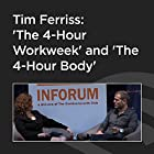 Tim Ferriss: 'The 4-Hour Workweek' and 'The 4-Hour Body'  von Tim Ferriss Gesprochen von: Tim Ferriss