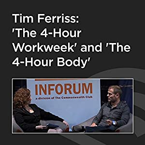 Tim Ferriss: 'The 4-Hour Workweek' and 'The 4-Hour Body' Rede