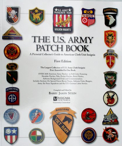 Thai Military Patches: The U S  Army Patch Book