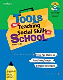 Tools for Teaching Social Skills in Schools: Lesson Plans, Activities, and Blended Teaching Techniques to Help Your Students Succeed [With CD (Audio)]