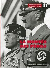 La Montee des Perils 1919-1939 - Tome 1. la France d'une Guerre a l'Autre. Accom