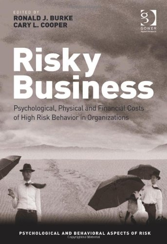 Risky Business (Psychological and Behavioural Aspects of Risk)