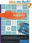 Arduino: Elektronik, Programmierung,...