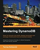 img - for Mastering DynamoDB book / textbook / text book