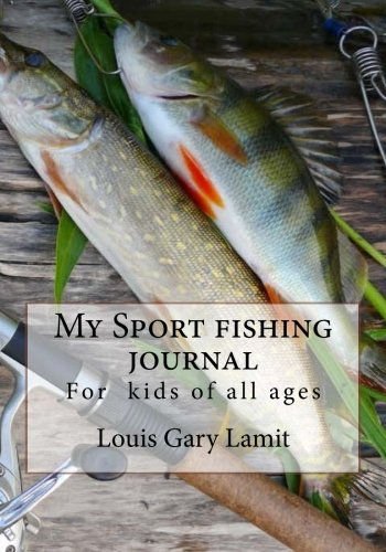 My Sport Fishing Journal: For kid