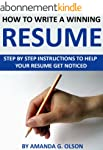 How to Write a Winning Resume: Step B...