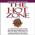 The Hot Zone: A Terrifying True Story | Richard Preston