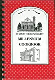 img - for Millennium Cookbook: Recipes to Remember from St. John the Evangelist Parish (Cambridge, Massachusetts) book / textbook / text book