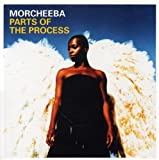 echange, troc Morcheeba - Parts of Process