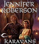 Karavans: Karavans, Book 1 | Jennifer Roberson