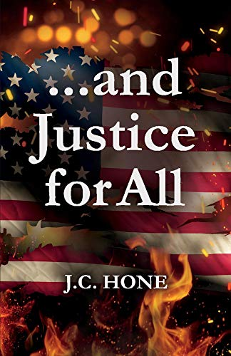 ...and Justice for All [Hone, J.C.] (Tapa Blanda)