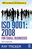 ISO 9001:2008 for Small Businesses
