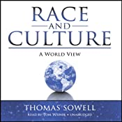 Race and Culture: A World View | [Thomas Sowell]