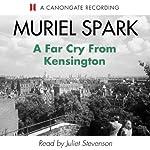 A Far Cry from Kensington   Muriel Spark