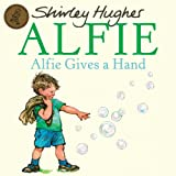 Shirley Hughes Alfie Gives A Hand