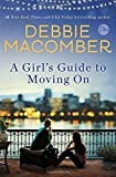 A Girls Guide to Moving On: A Novel