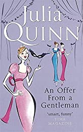 An Offer From A Gentleman: Number 3 in series (Bridgerton Family)