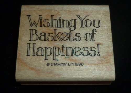 Wishing You Baskets Of Happiness Rubber Stamp - 1