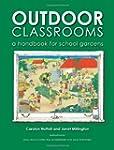 Outdoor Classrooms: A Handbook for Sc...