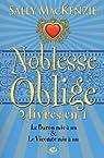 Noblesse oblige, Tomes 5 et 6 : Le Baron mis à nu ; Le Vicomte mis à nu