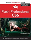 Flash Professional CS6: Visual QuickStart Guide (Visual QuickStart Guides)