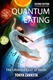 Quantum Eating: The Ultimate Elixir of Youth