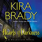Hearts of Darkness: A Deadglass Novel, Book 1 (       UNABRIDGED) by Kira Brady Narrated by Xe Sands