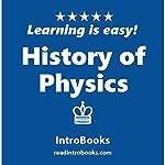 History of Physics |  IntroBooks