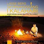 Skymningssång i Kalahari [Kalahari Dawn] | Lasse Berg