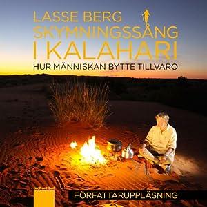 Skymningssång i Kalahari [Kalahari Dawn] Audiobook