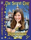 The Secret Tour of Disneyland