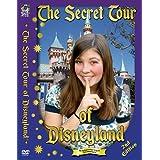 The Secret Tour of Disneyland ~ Lauren Delmont